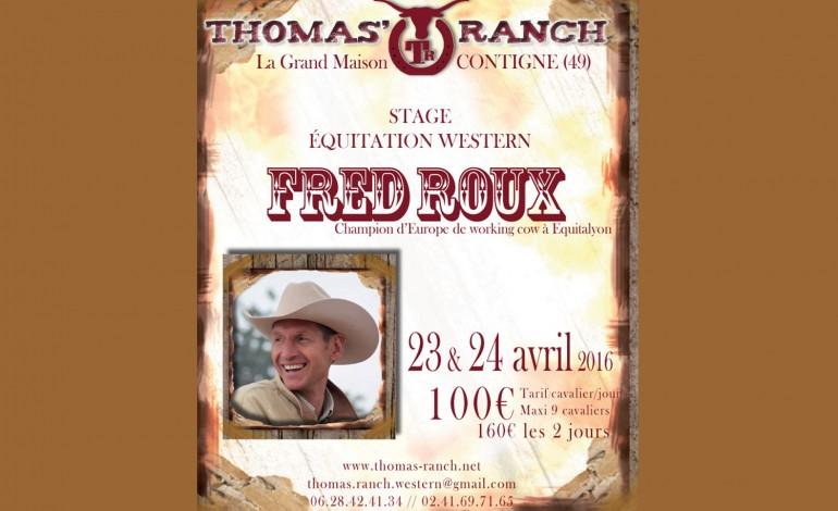 Stage avec Fred Roux en Anjou des 23 et 24 avril : inscrivez-vous vite !