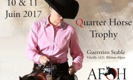 Le Quarter Horse Trophy : compétition inédite les 10 et 11 juin 2017 à Valeille (42)
