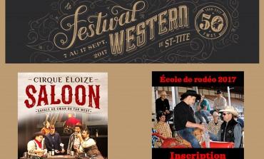 Du 7 au 17 septembre 2017, le Festival Western de St-Tite fête son cinquantenaire… avec vous ?