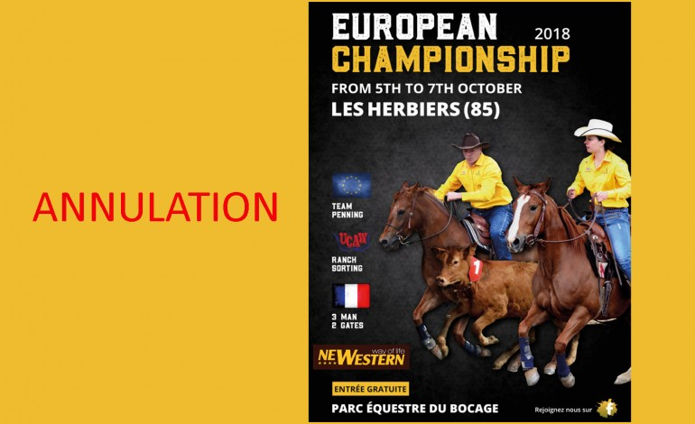 Attention : annulation du championnat d'Europe de Ranch Sorting et 3 Man 2 Gate