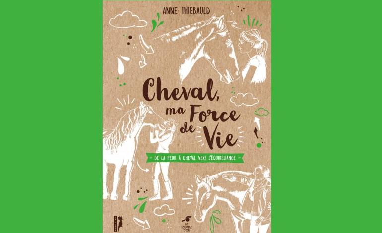 Un livre pour tisser une relation authentique avec le cheval