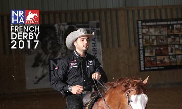 French Derby & CRI– NRHA France au Parc Equestre Francilien – Le Pin (77) – 31 mai au 5 juin 2017