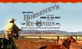 The Horsemen's Re-Union – Paso Robles (Californie) – 15 au 20 avril 2013