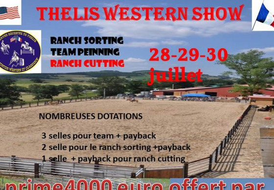 Pour le Thélis Western Show (42), les inscriptions c'est maintenant
